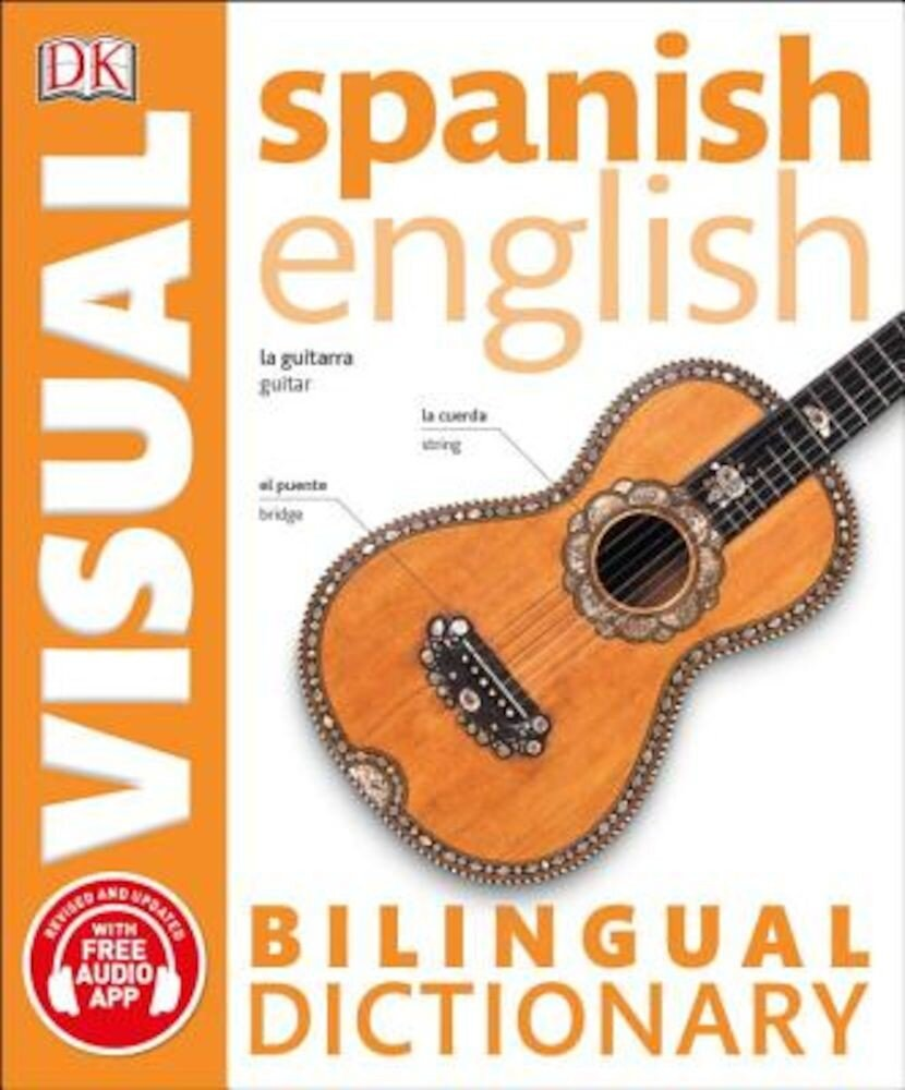 Spanish English Bilingual Visual Dictionary, Paperback