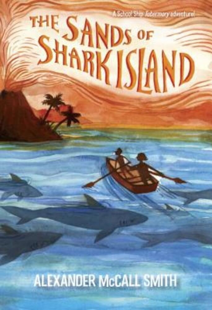 The Sands of Shark Island, Hardcover