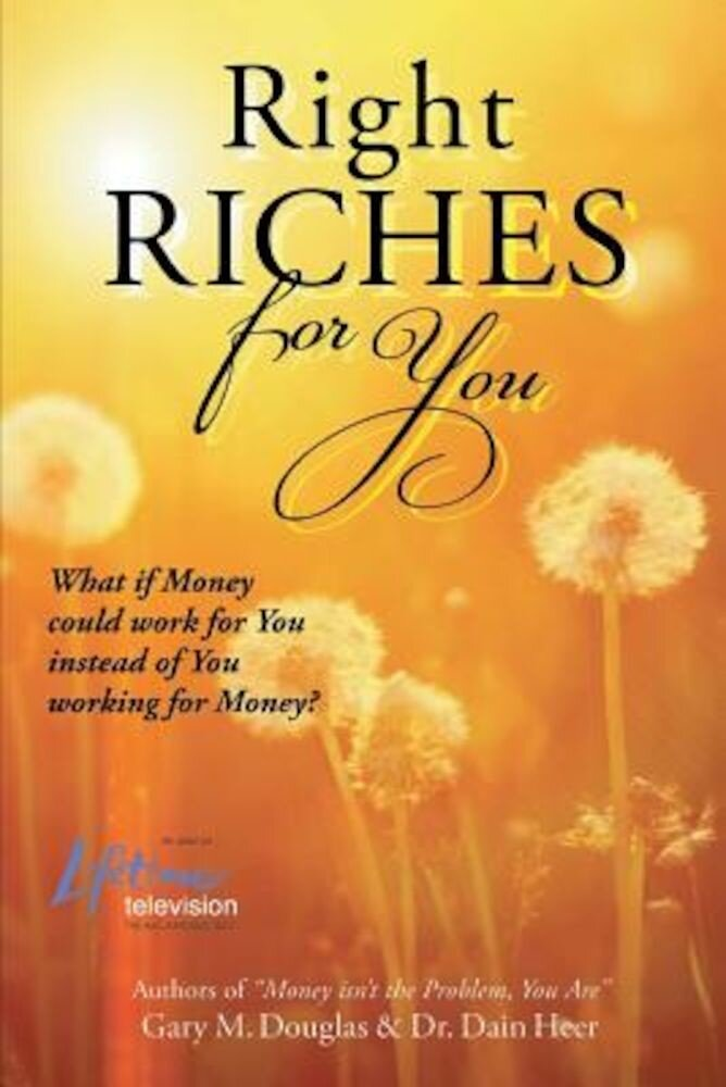 Right Riches for You, Paperback