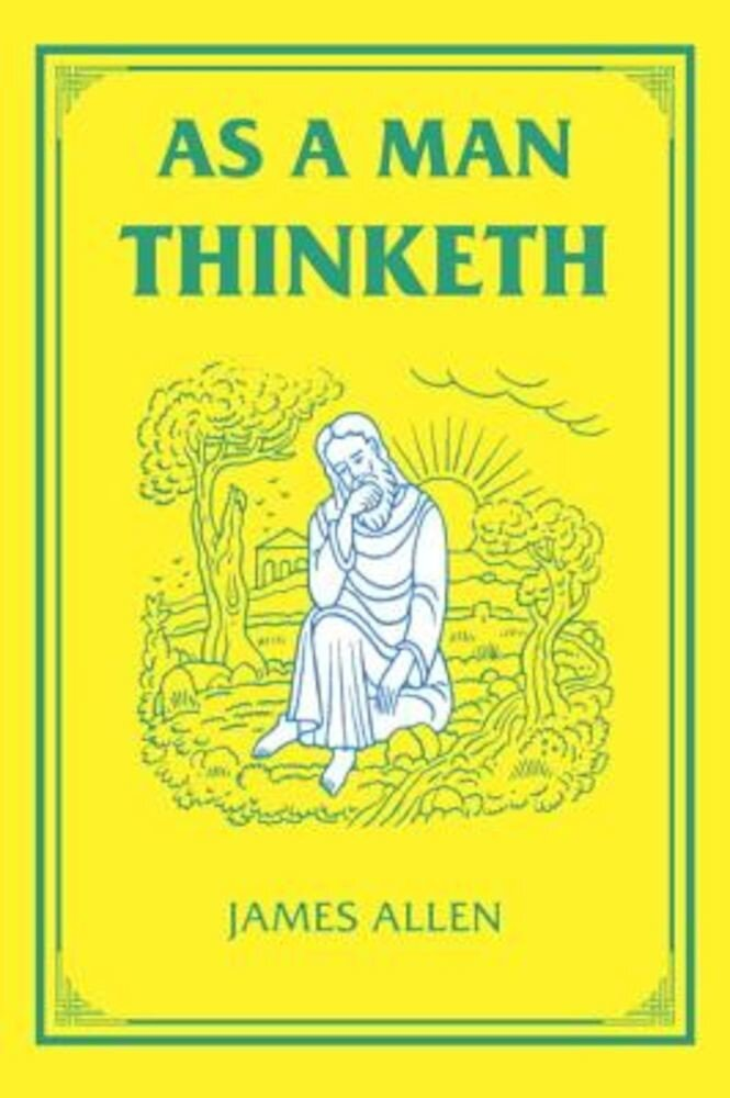 As a Man Thinketh, Hardcover
