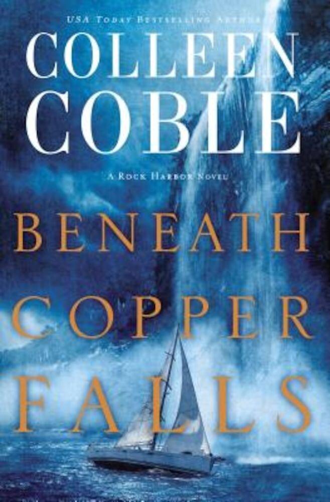 Beneath Copper Falls, Paperback