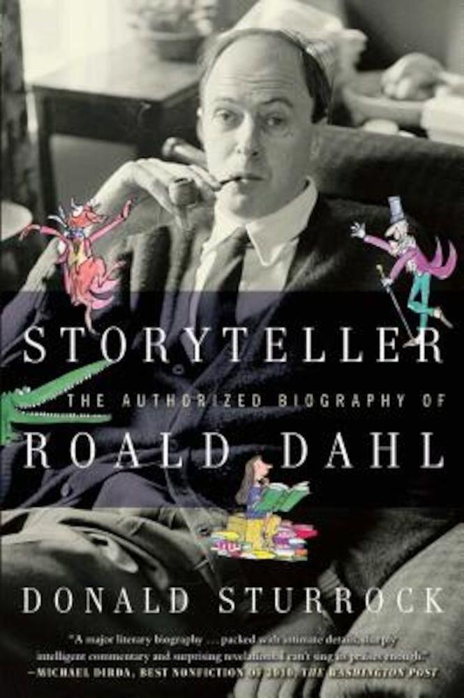 Storyteller: The Authorized Biography of Roald Dahl, Paperback