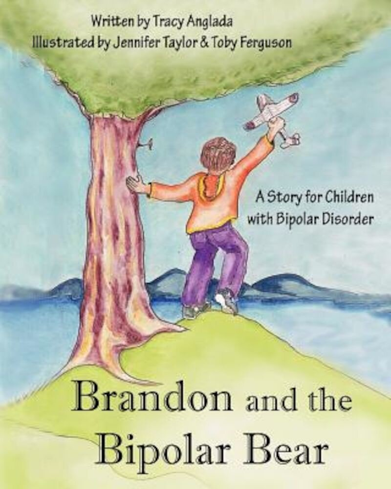 Brandon and the Bipolar Bear: A Story for Children with Bipolar Disorder (Revised Edition), Paperback