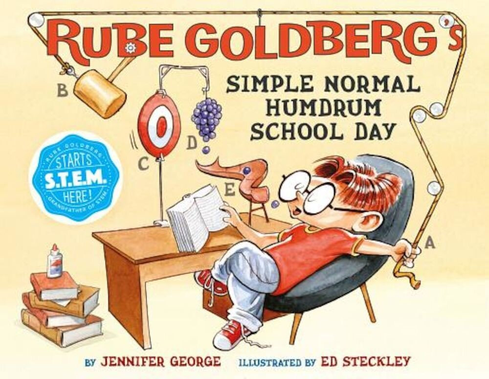 Rube Goldberg's Simple Normal Humdrum School Day, Hardcover