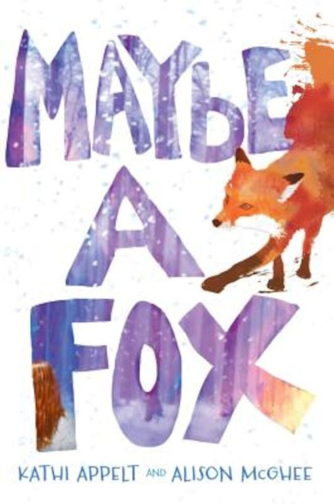 Maybe a Fox, Hardcover