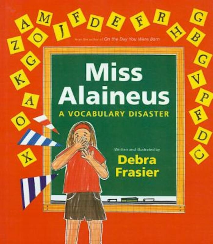 Miss Alaineus: A Vocabulary Disaster, Hardcover
