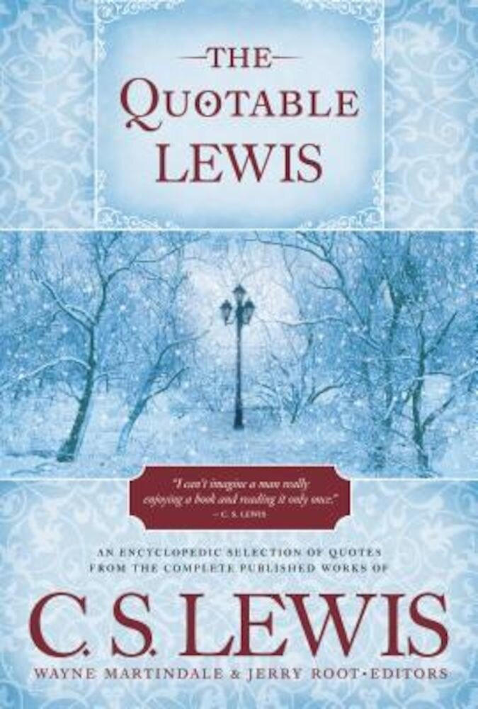 The Quotable Lewis, Hardcover