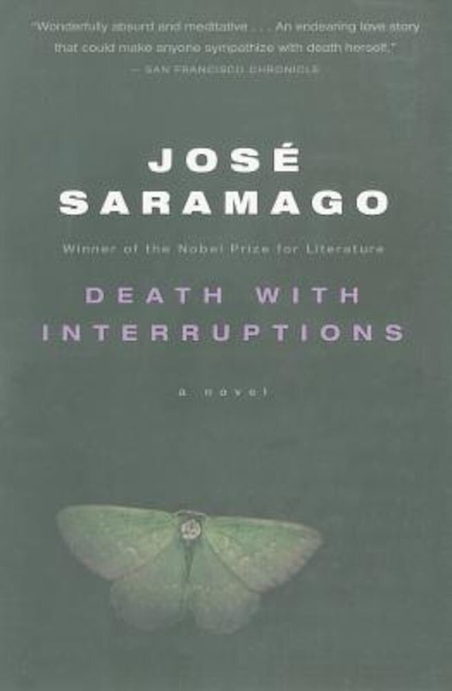 Death with Interruptions, Paperback