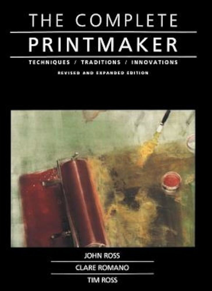 Complete Printmaker, Paperback