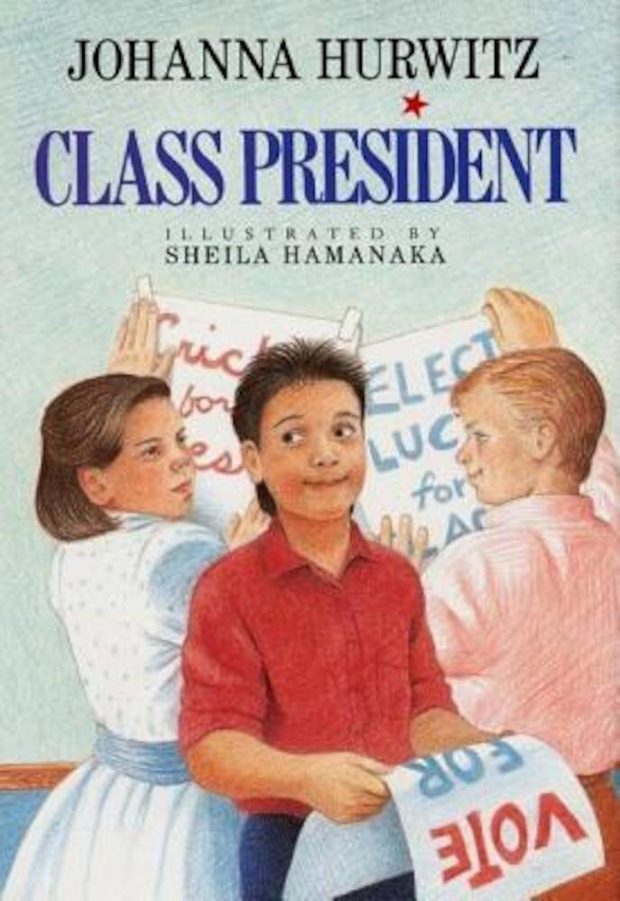 Class President, Hardcover