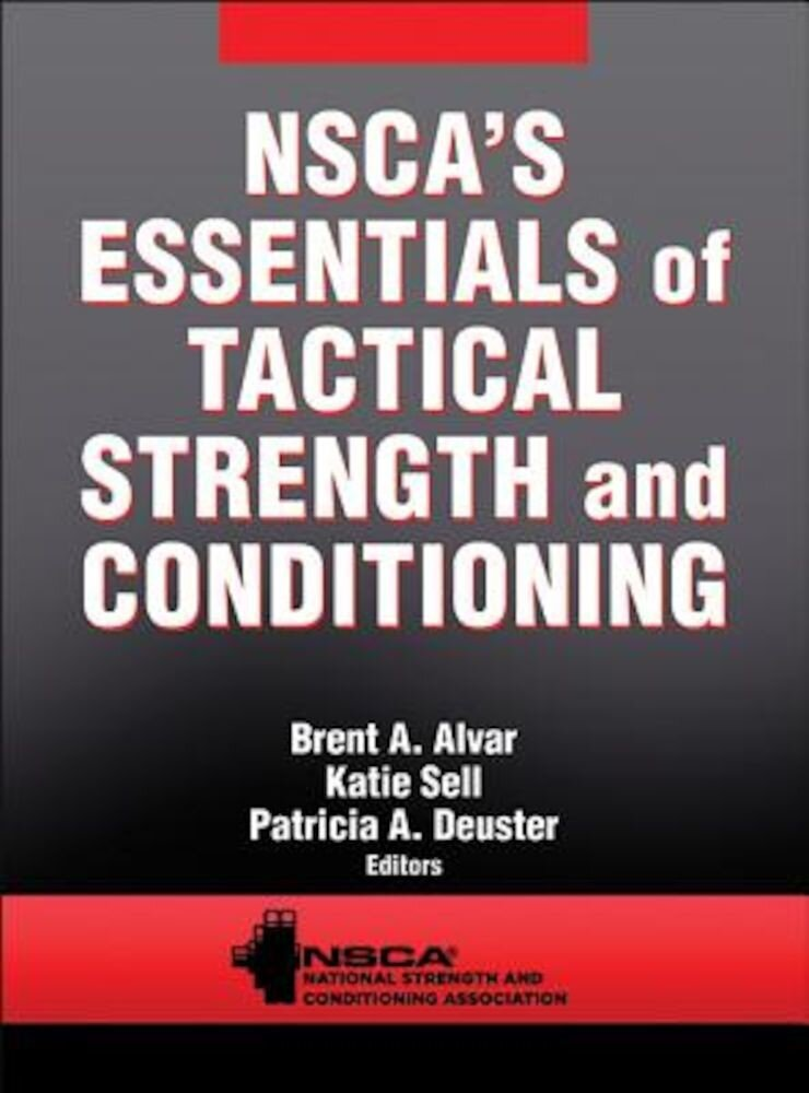 Nsca's Essentials of Tactical Strength and Conditioning, Hardcover