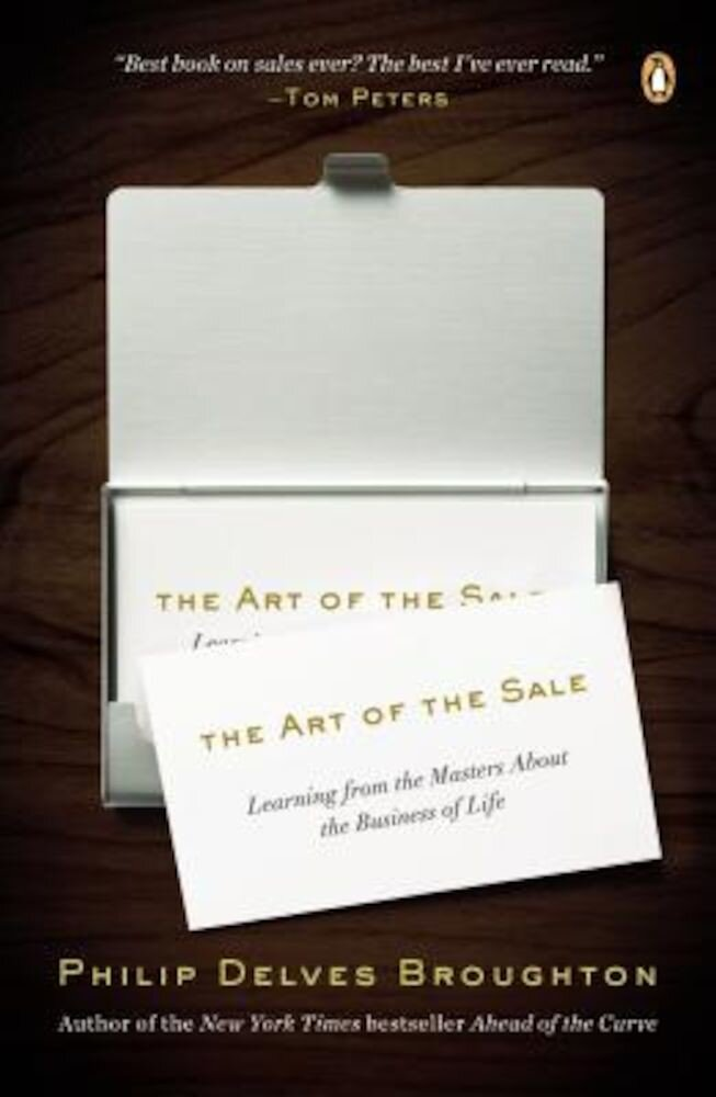 The Art of the Sale: Learning from the Masters about the Business of Life, Paperback