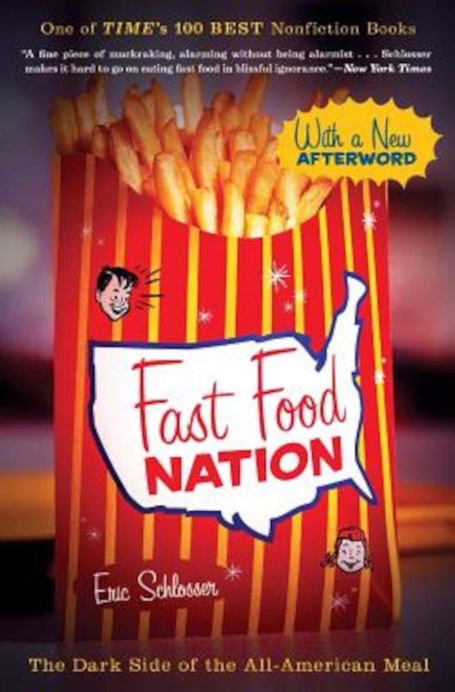 Fast Food Nation: The Dark Side of the All-American Meal, Paperback