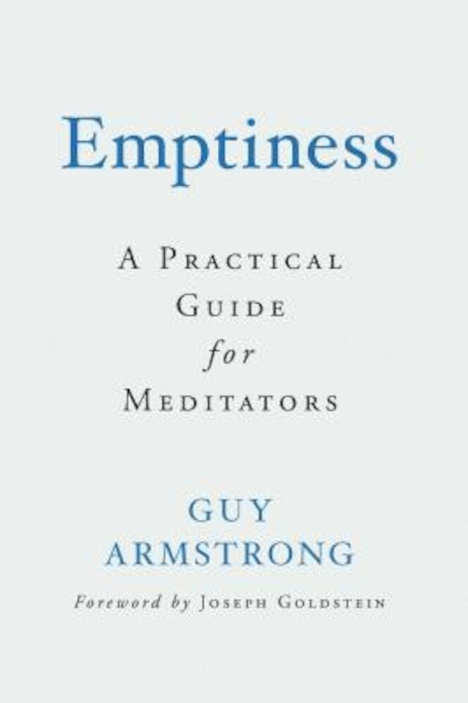 Emptiness: A Practical Guide for Meditators, Hardcover