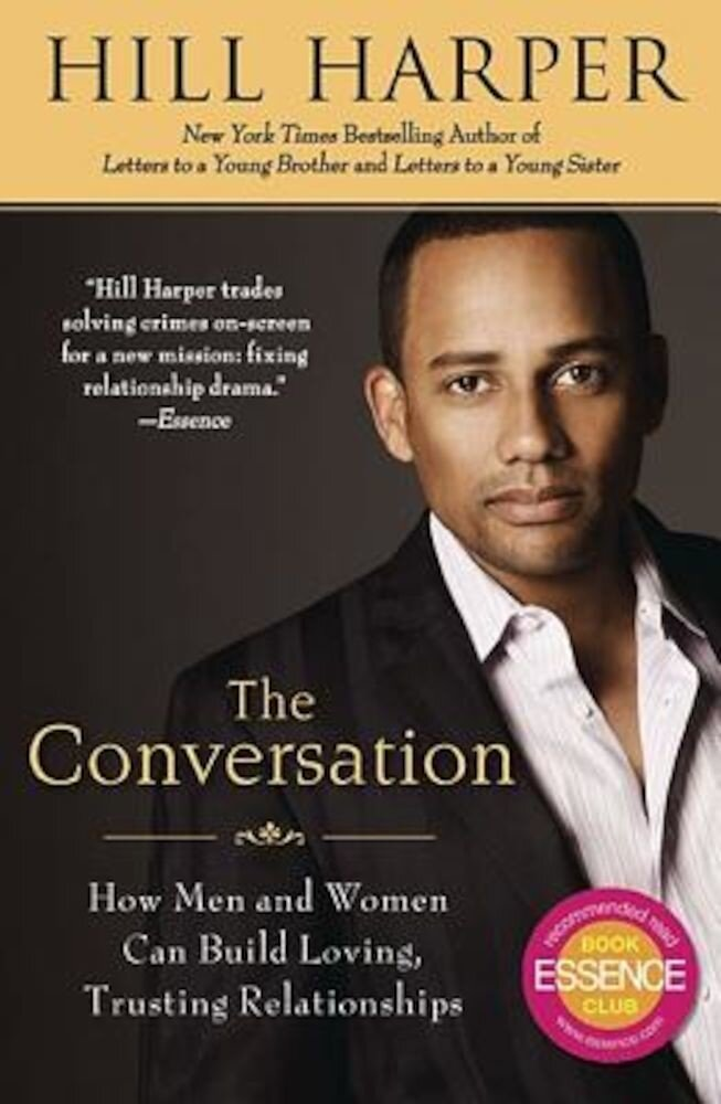 The Conversation: How Men and Women Can Build Loving, Trusting Relationships, Paperback