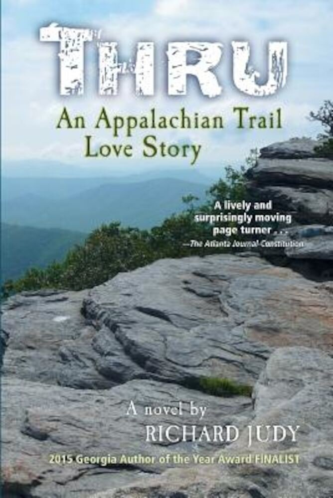 Thru: An Appalachian Trail Love Story, Paperback