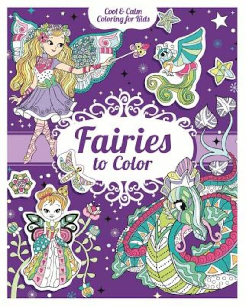 Fairies to Color [With 200 Stickers], Paperback