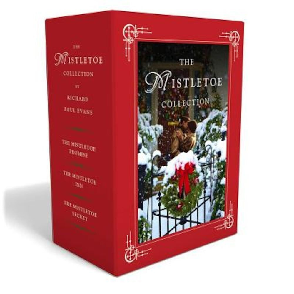 The Mistletoe Christmas Novel Box Set: The Mistletoe Promise, the Mistletoe Inn, and the Mistletoe Secret, Hardcover