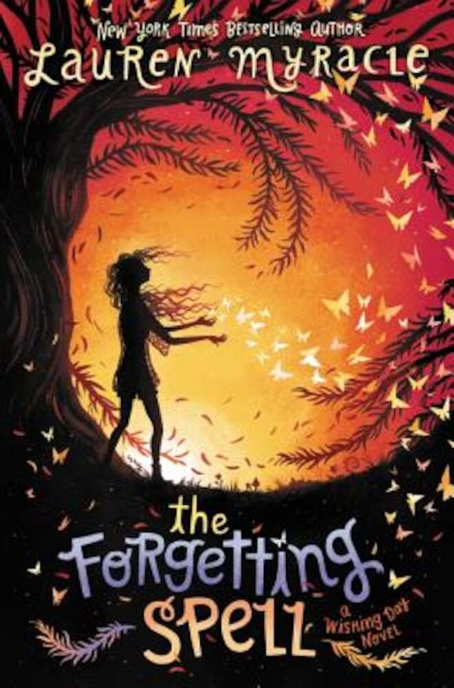 The Forgetting Spell, Hardcover