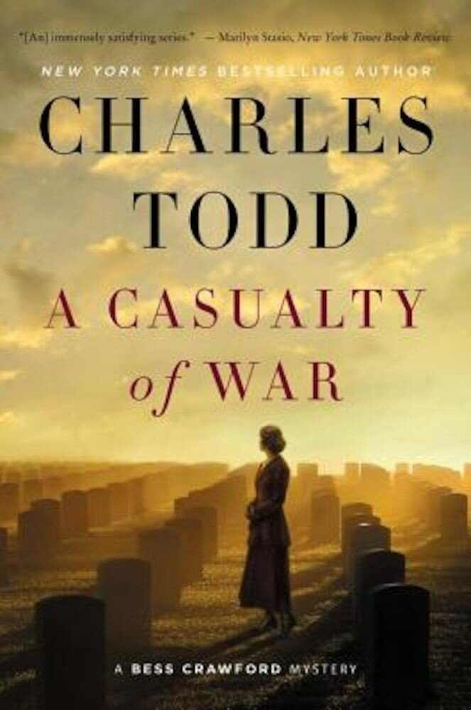 A Casualty of War: A Bess Crawford Mystery, Hardcover