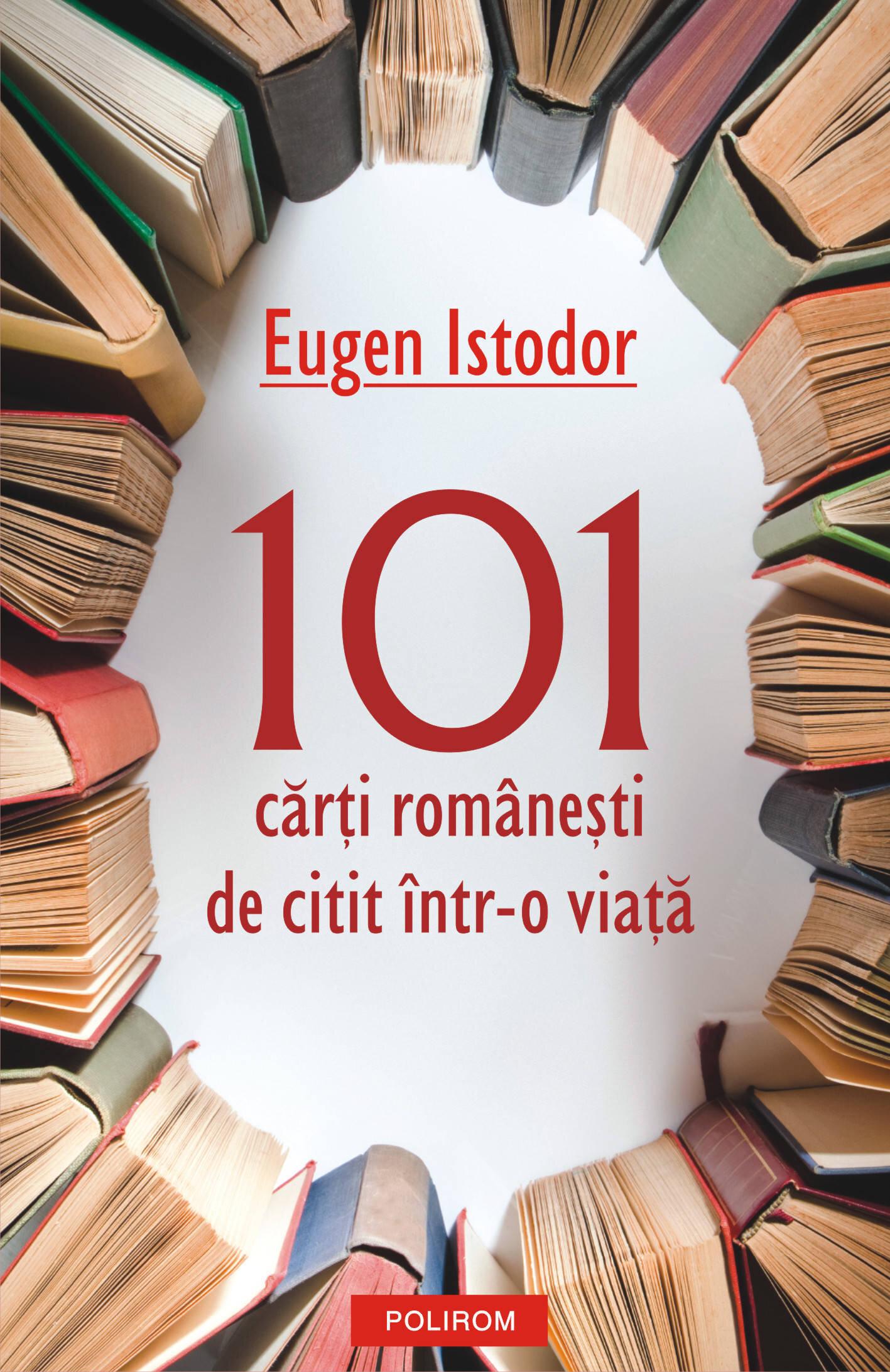 101 carti romanesti de citit intr-o viata (eBook)