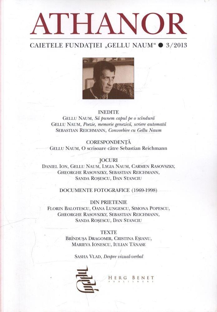 Athanor. Caietele fundatiei Gellu Naum nr. 3/2013
