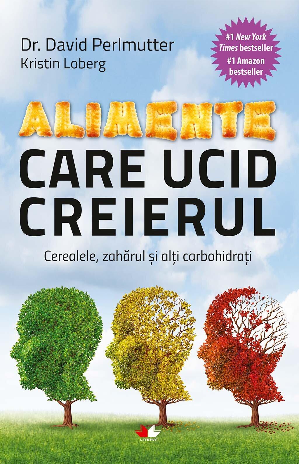 Alimente care ucid creierul. Cerealele, zaharul si alti carbohidrati (eBook)
