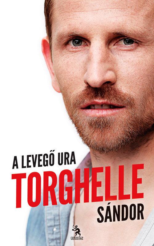 Torghelle Sandor a levego ura (eBook)