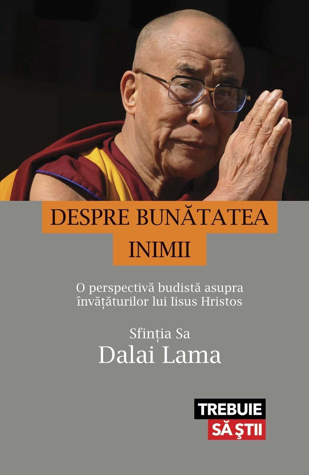 Despre bunatatea inimii. O perspectiva budista asupra invataturilor lui Iisus Hristos (eBook)