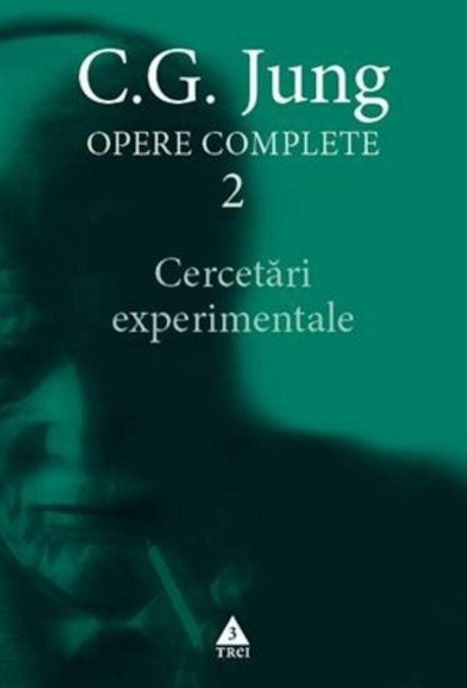 Opere Complete 2. Cercetari experimentale