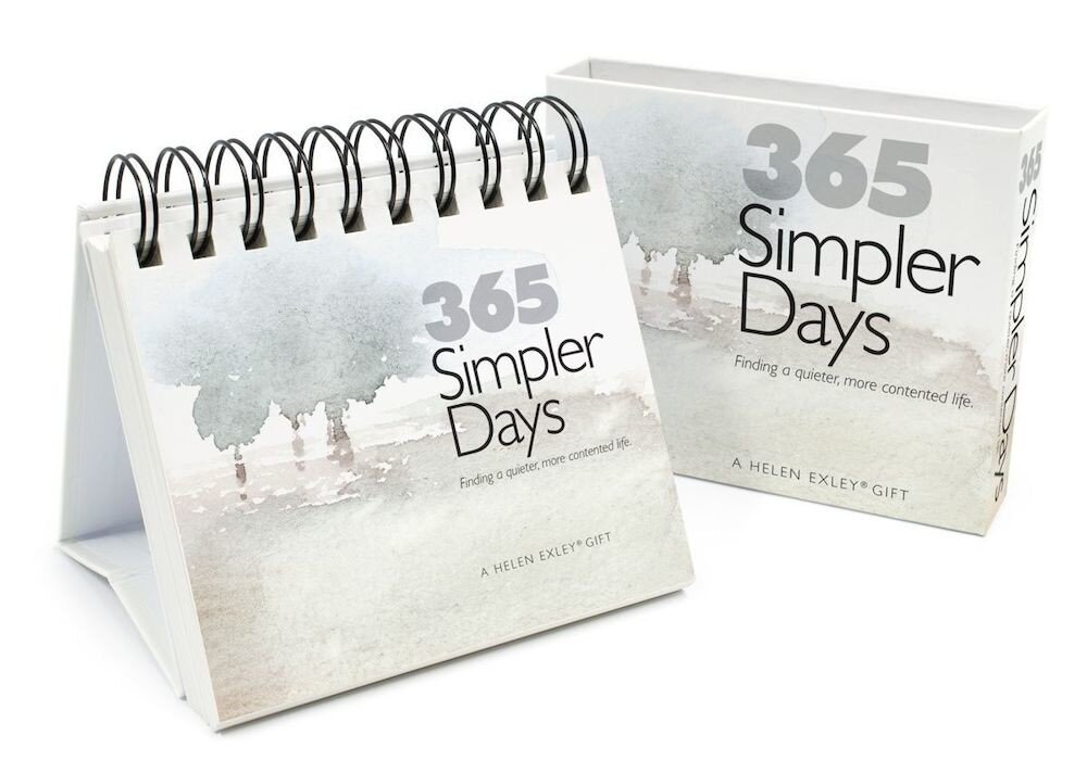 365 Simpler Days : Finding a Quieter, More Contented Life