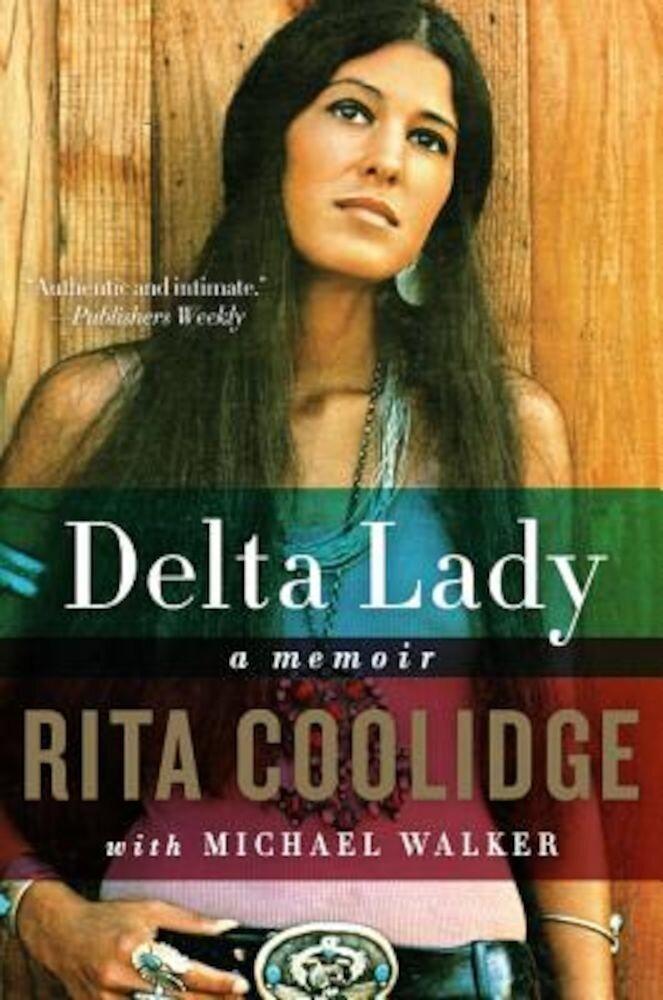 Delta Lady: A Memoir, Paperback