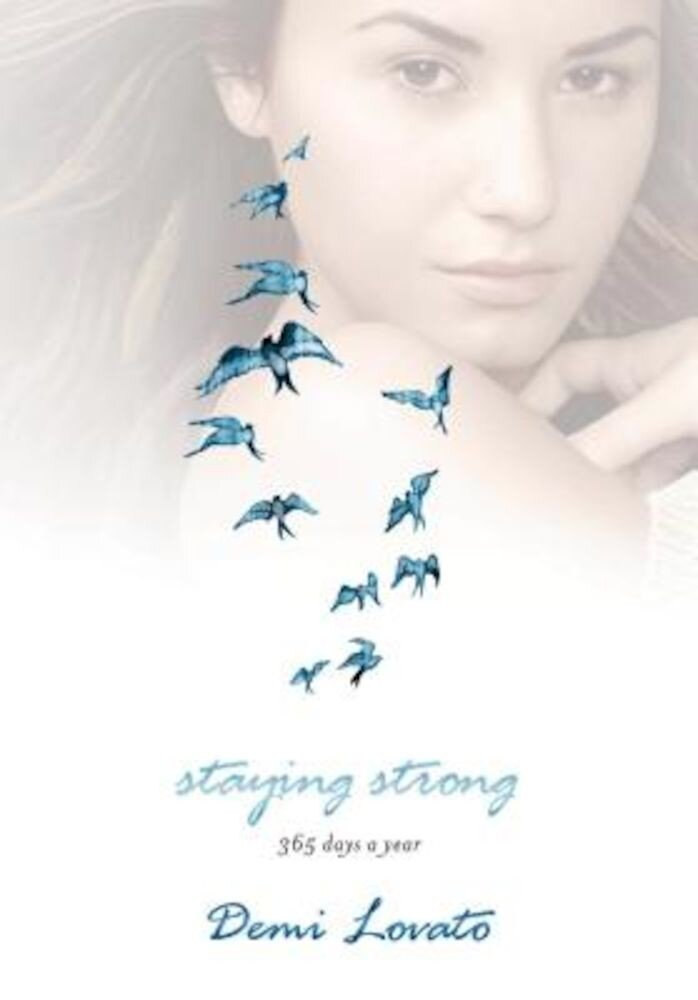 Staying Strong: 365 Days a Year, Hardcover