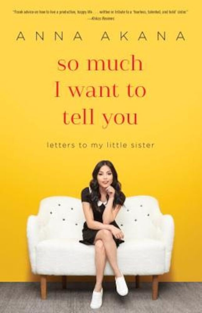 So Much I Want to Tell You: Letters to My Little Sister, Paperback