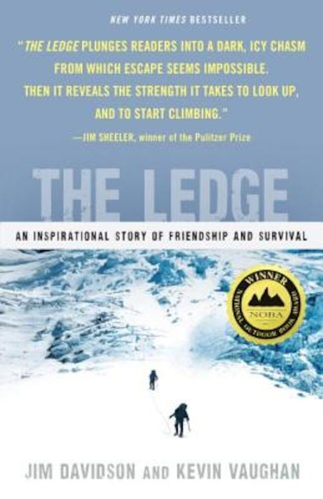 The Ledge: An Inspirational Story of Friendship and Survival, Paperback
