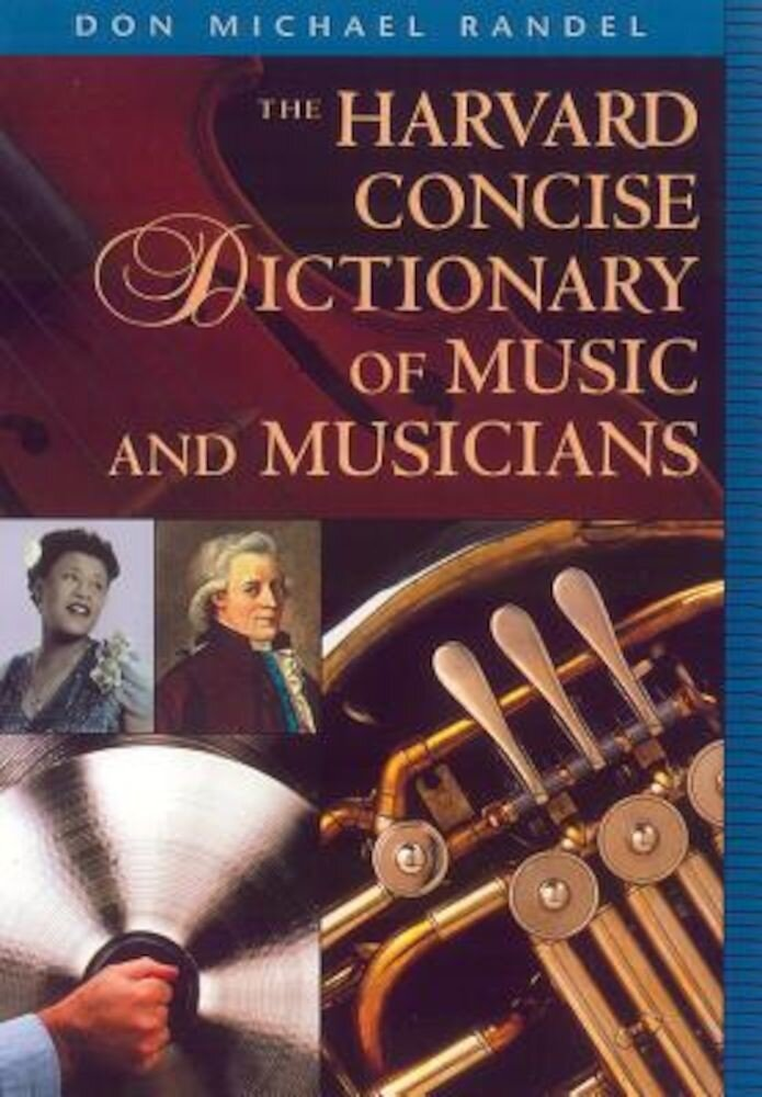 The Harvard Concise Dictionary of Music and Musicians, Paperback