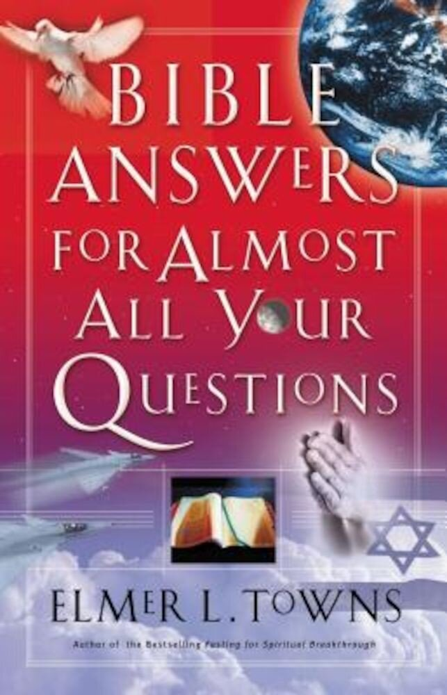 Bible Answers for Almost All Your Questions, Paperback