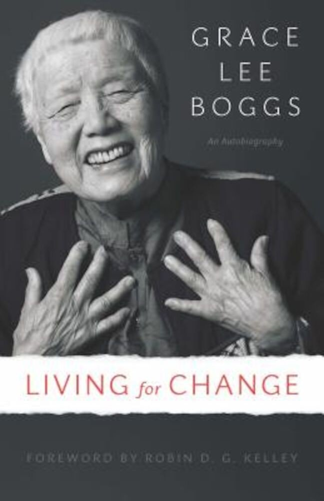 Living for Change: An Autobiography, Paperback