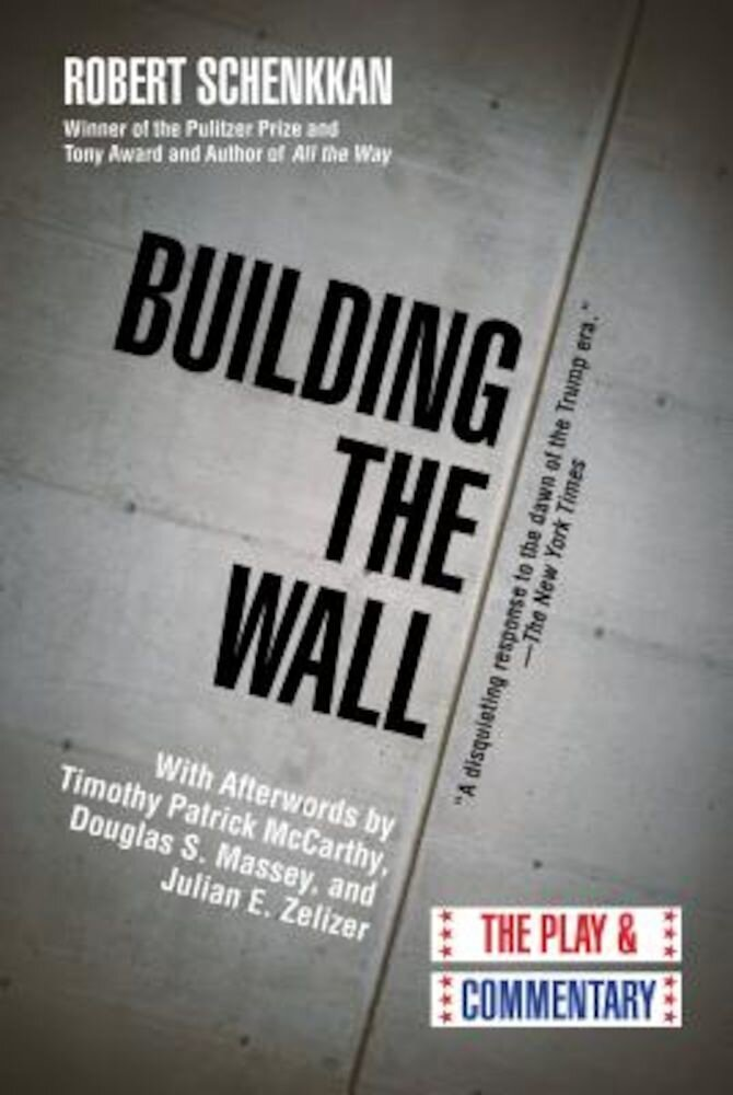 Building the Wall: The Play and Commentary, Hardcover