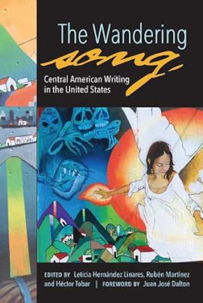 The Wandering Song: Central American Writing in the United States, Paperback
