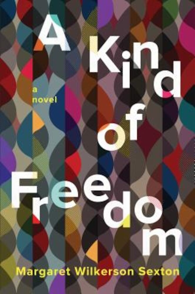 A Kind of Freedom, Hardcover