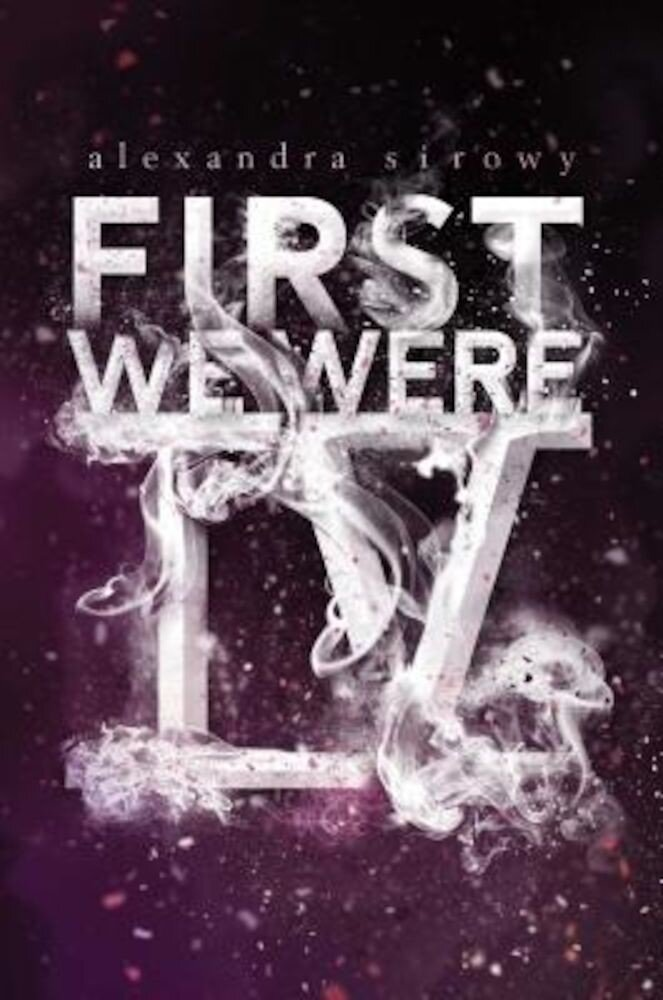 First We Were IV, Hardcover