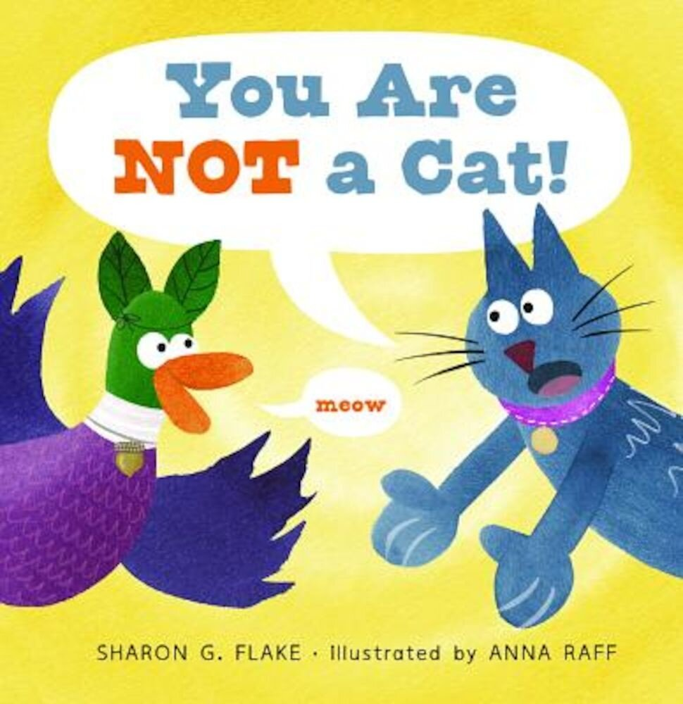 You Are Not a Cat!, Hardcover
