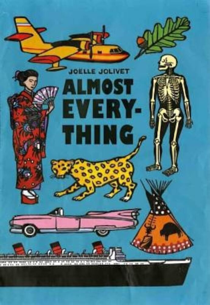 Almost Everything, Hardcover