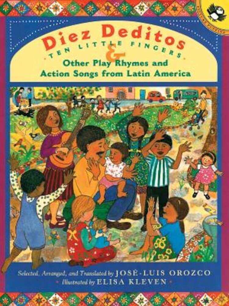 Diez Deditos and Other Play Rhymes and Action Songs from Latin America, Paperback