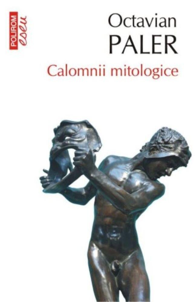 Coperta Carte Calomnii mitologice (editia 2017, de buzunar)