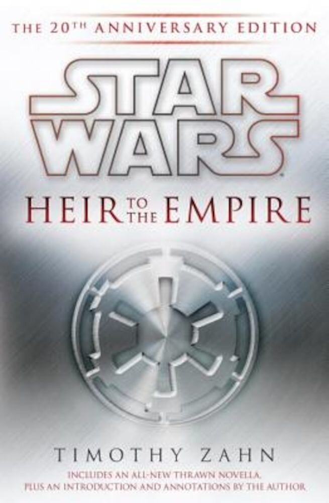 Heir to the Empire: The 20th Anniversary Edition, Hardcover