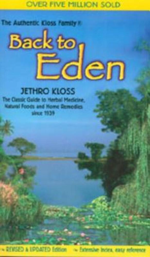 Back to Eden Trade Paper Revised Edition, Paperback