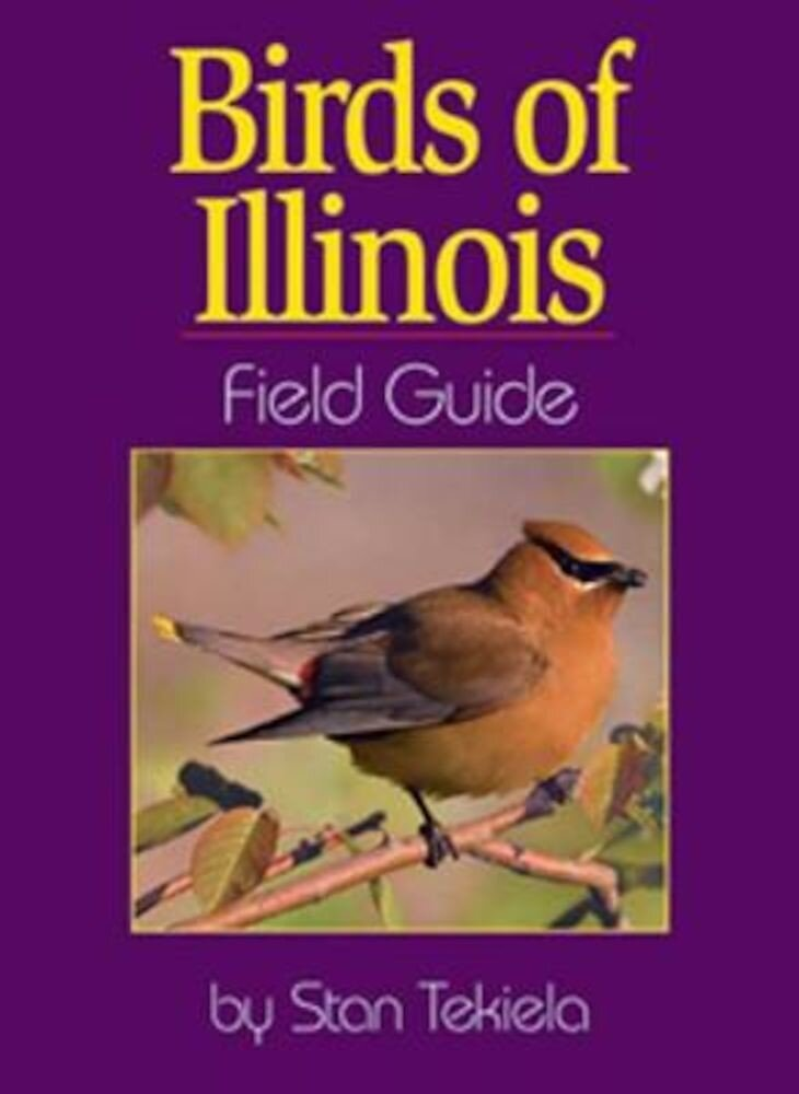Birds of Illinois Field Guide, Paperback