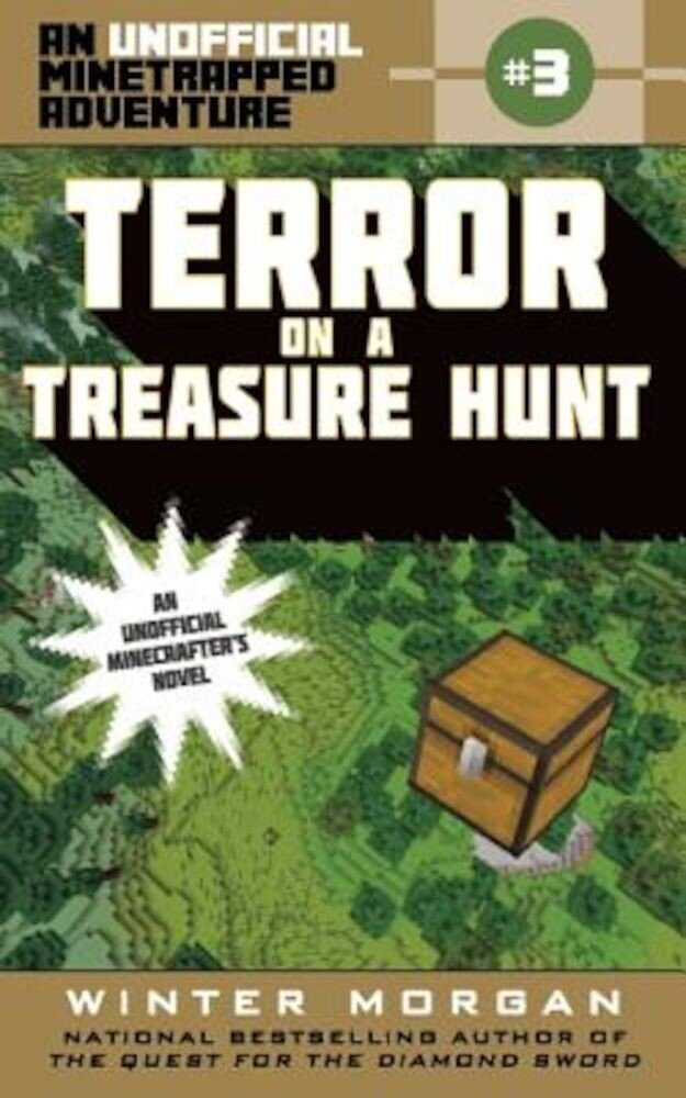 Terror on a Treasure Hunt: An Unofficial Minetrapped Adventure, #3, Paperback